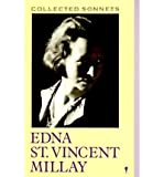 The Collected Sonnets of Edna St Vincent Millay (006055102X) by Millay, Edna St. Vincent