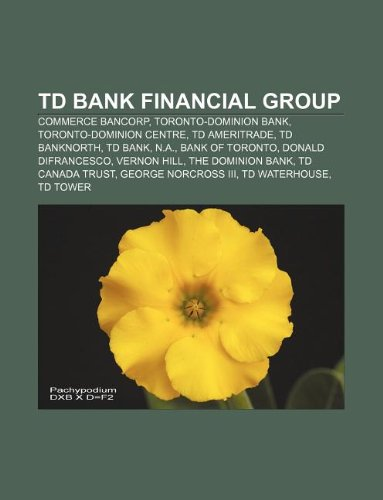 td-bank-financial-group-commerce-bancorp-toronto-dominion-bank-toronto-dominion-centre-td-ameritrade
