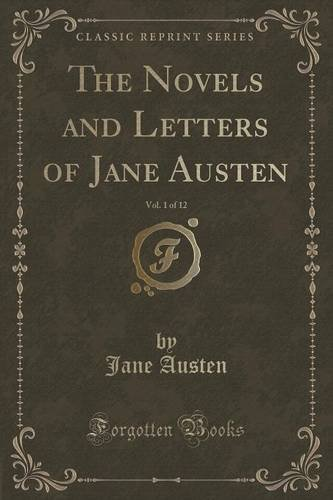 The Novels and Letters of Jane Austen, Vol. 1 of 12 (Classic Reprint)