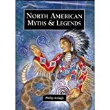 North American Myths & Legends (0382399994) by Ardagh, Philip