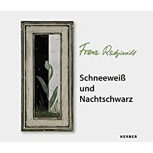 Franz Radziwill: Schneeweiß und Nachtschwarz