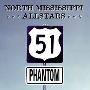 North Mississippi Allstars - 51 Phantom - Zortam Music