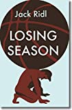 img - for Losing Season (Notable Voices) book / textbook / text book