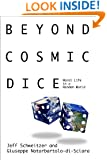 Beyond Cosmic Dice: Moral Life in a Random World (1)