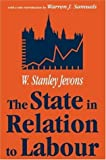 img - for The State in Relation to Labour (Classics in Economics (Paperback)) book / textbook / text book