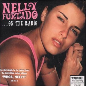 Nelly Furtado - ....on The Radio - Zortam Music