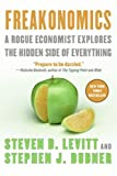 Freakonomics Intl Pb: A Rogue Economist Explores the Hidden Side of Everything (0061131326) by Dubner, Stephen J.