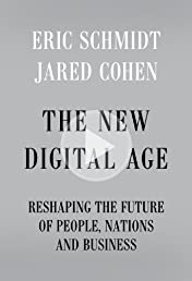 The New Digital Age: Reshaping the Future of People, Nations and Business (Vintage)