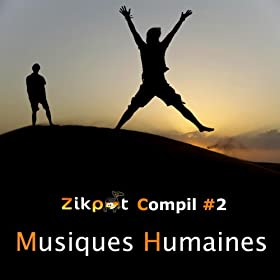 Compil Zikpot No. 2 : Musiques humaines