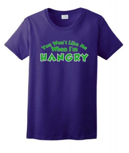 You Won'T Like Me When I'M Hangry Ladies T-Shirt Small Purple