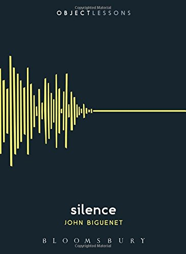 Silence: Object Lessons