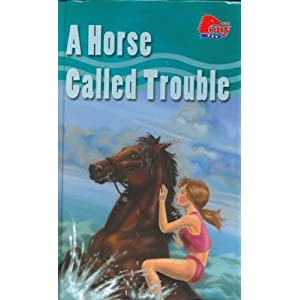 A Horse Called Trouble