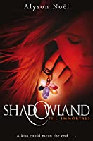 Shadowland (The Immortals Book 3)