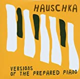 echange, troc Hauschka, Tarwater - Versions Of The Prepared Piano
