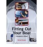 Michael Naujok Fitting Out Your Boat Fibreglass or Wood by Naujok, Michael ( Author ) ON Mar-31-2004, Paperback