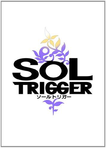 SOL TRIGGER (ソールトリガー) (2012年夏発売予定)
