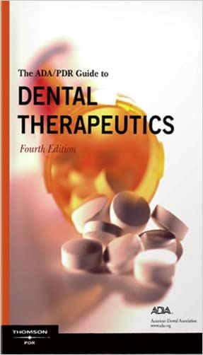 ADA/PDR Guide to Dental Therapeutics, 4th Edition