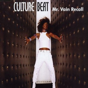 Culture Beat - Mr. Vain Recall - Zortam Music