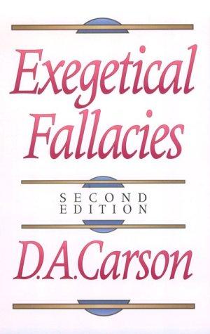Exegetical Fallacies, D. A. CARSON