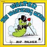 echange, troc Hap Palmer - Walter the Waltzing Worm