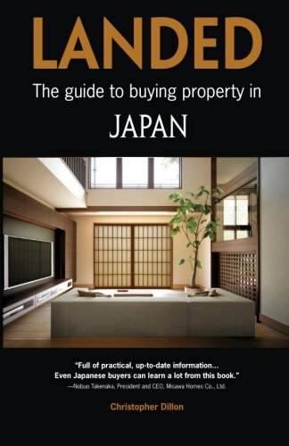 Landed: The guide to buying property in Japan