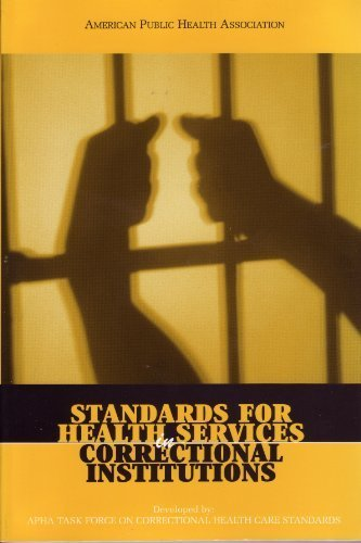 Buy Standards for Health Services in Correctional Institutions Third Edition087553046X Filter