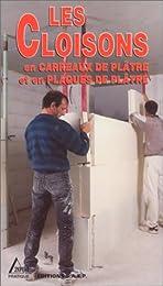 Les  cloisons en carreaux de plâtre et en plaques de plâtre