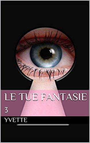 Le tue fantasie 3 PDF