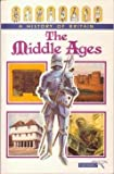 img - for The Middle Ages (History of Britain) book / textbook / text book