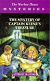 Captain Keene's Treasure (Marlow House Mysteries) (0750021640) by Masters, Anthony
