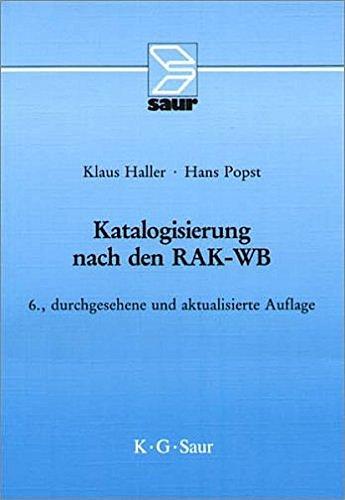 katalogisierung-nach-rak-wb-eine-einfuhrung-in-die-regeln-fur-die-alphabetische-katalogisierung-in-w