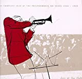 The Complete Jazz At The Philharmonic On Verve: 1944-1949