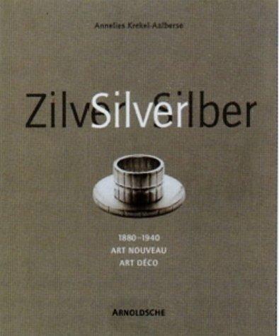 Silver (1880-1940): Art Nouveau and Art Deco