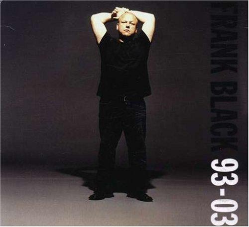 Frank Black - 93-03 - Zortam Music