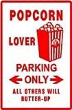 POPCORN LOVER PARKING food snak joke NEW sign
