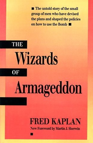 The Wizards of Armageddon (Stanford Nuclear Age Series)