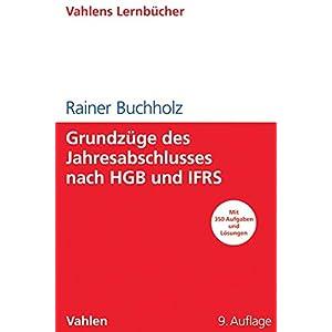 Grundzüge des Jahresabschlusses nach HGB und IFRS: Mit Aufgaben und Lösungen (Lernbücher für Wir