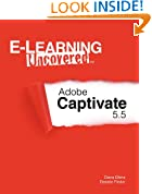 E-Learning Uncovered: Adobe Captivate 5.5