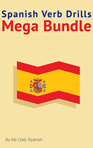 Spanish Verb Drills Mega Bundle: Spanish Verbs Conjugation - with no memorization! (Spanish Edition) (Mega Drill compare prices)