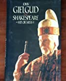 Shakespeare: Hit or Miss? (0283060883) by John Gielgud