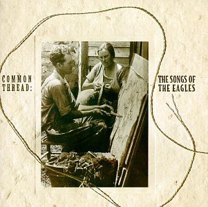 common-thread-songs-of-the-eagles-by-giant-nashville