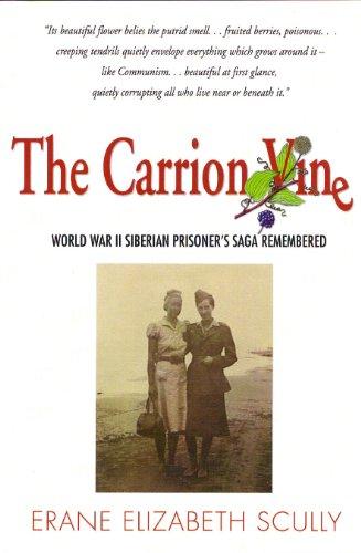 The Carrion Vine-WWII Siberian Prisoner's Saga Remembered (SIGNED) PDF