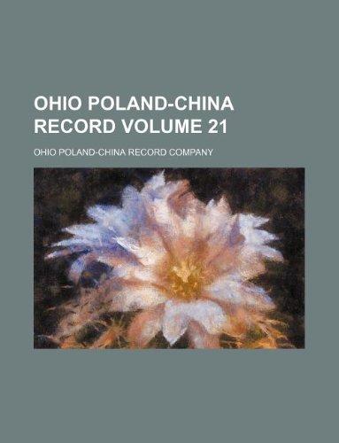 Ohio Poland-China record Volume 21