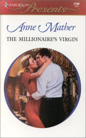 Millionaire'S Virgin (The Greek Tycoons) (Harlequin Presents), Mather