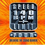 Speed Limit 140 Bpm Plus 4