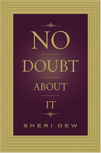 No Doubt About It, SHERI DEW