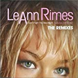 Leann Rimes Cant Fight the Moonlight [CD 2]