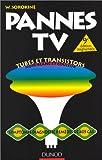 Pannes TV : 405 pannes dont 131 couleurs, symptômes, diagnostics, remèdes...
