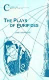 The Plays of Euripides (BCP Classical World Series) (1853996149) by Morwood, James