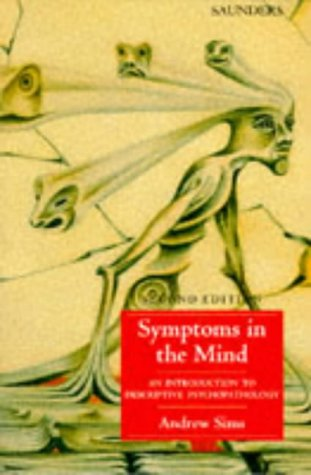 Symptoms in the Mind: An Introduction to Descriptive Psychopathology